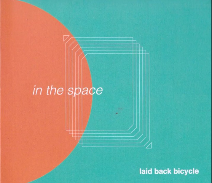 Laid Back Bicycle/In The Space